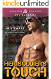 Her Soldier's Touch (Crimson Romance)