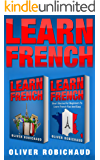 Learn French: 2 Books in 1! Short Stories for Beginners to Learn French Quickly and Easily & A Fast and Easy Guide for Beginners to Learn Conversational French (English Edition)