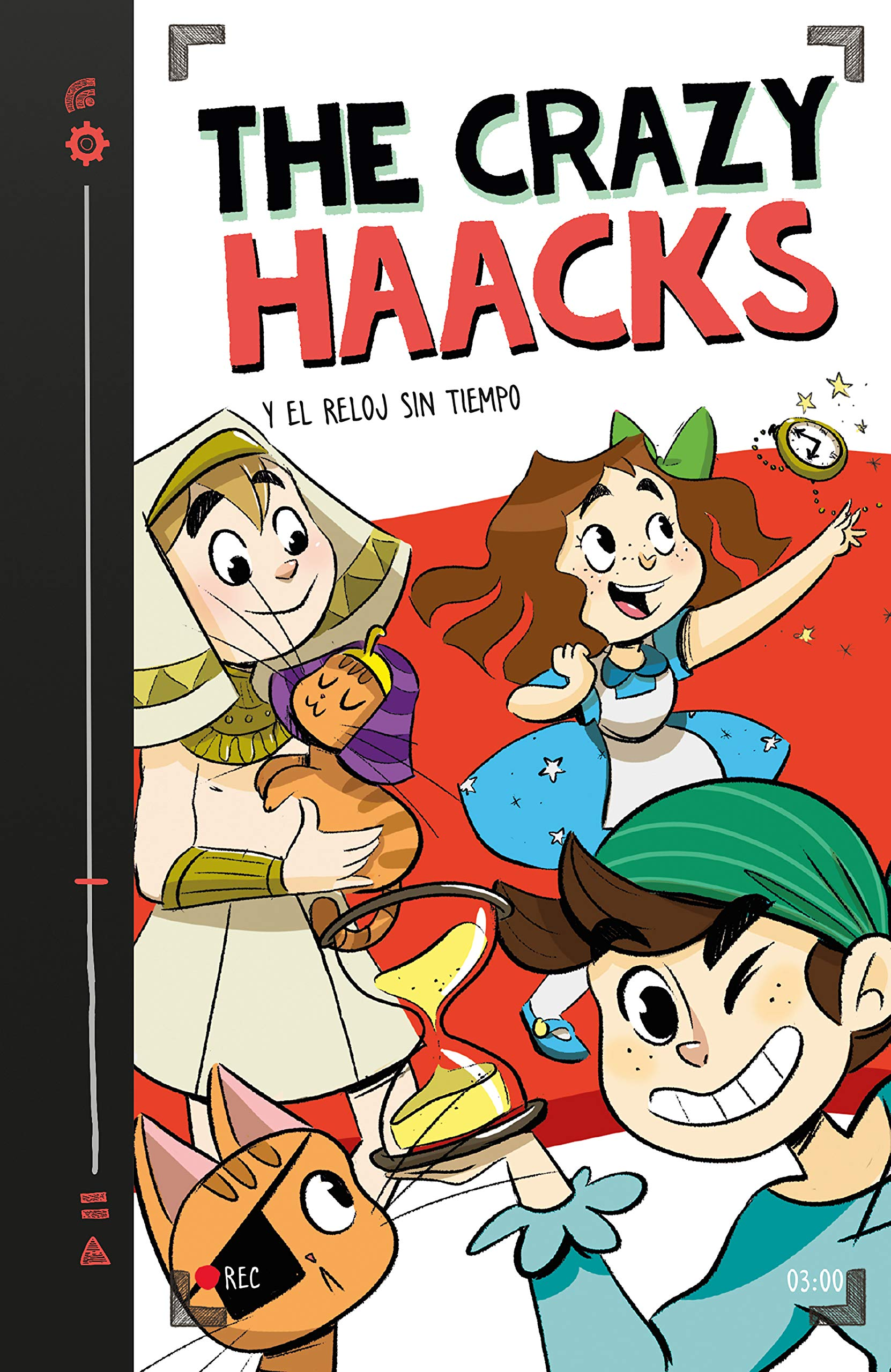 The Crazy Haacks y el reloj sin tiempo (Serie The Crazy Haacks 3) (Spanish) Hardcover
