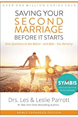 Saving Your Second Marriage Before It Starts: Nine Questions to Ask Before -- and After -- You Remarry Kindle Edition