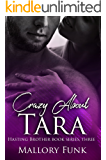 Crazy about Tara (Hastings Brothers Book 3)
