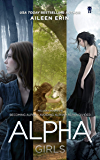 Alpha Girls Series Boxed Set: Books 1-3