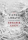 Edgar and Lucy: A Novel
