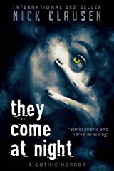 They Come at Night Kindle Edition
