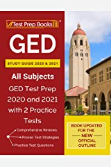GED Study Guide 2020 and 2021 All Subjects: GED Test Prep 2020 and 2021 with 2 Practice Tests [Book Updated for the New Official Outline] Kindle Edition