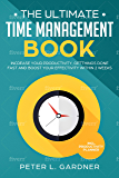 The Time Management Book: Increase your Productivity, Get Things Done Fast and boost your Effectivity within 2 Weeks incl. Productivity Planner (English Edition)
