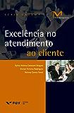 Excelência no atendimento ao cliente (FGV Management)