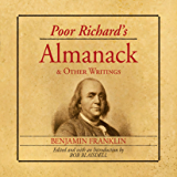 Poor Richard's Almanac and Other Writings (English Edition)