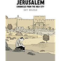 Jerusalem: Chronicles from the Holy City (English Edition)