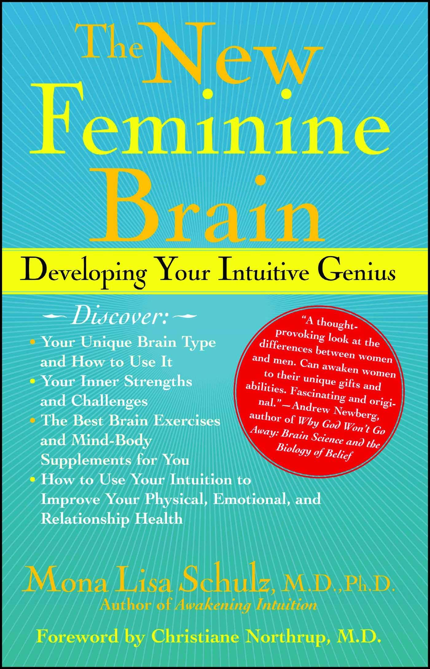 The New Feminine Brain Developing Your Intuitive Genius Average Cost Of Rewiring A Three Bedroom House Mona Lisa Schulz Md Phd Dr Christianne Northrup Fremdsprachige Bcher