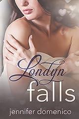 Londyn Falls Kindle Edition