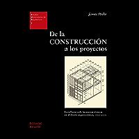 De la construcción a los proyectos: La influencia