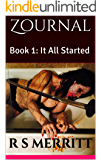 Zournal: Book 1: It All Started
