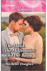 The Maid, the Millionaire and the Baby (Harlequin Romance Book 4696) Kindle Edition