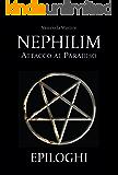 Nephilim: Attacco al Paradiso - Epiloghi