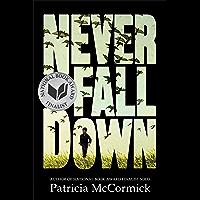 Never Fall Down: A Novel (English Edition)