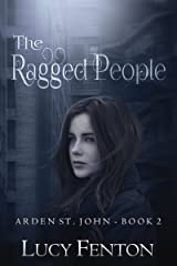The Ragged People (Arden St John Book 2) Kindle Edition