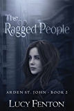 The Ragged People (Arden St John Book 2)