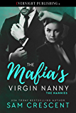 The Mafia's Virgin Nanny (The Nannies Book 4)