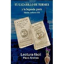 EL LAZARILLO DE TORMES y la Segunda parte Edición Amberes 1555: Lectura fácil al castellano actual (Spanish Edition) May 04, 2015