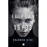 El plan 15/33 (La Trama)
