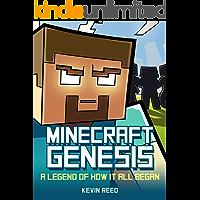 Minecraft: Genesis - A Legend of How It All Began: An Unofficial Minecraft Novel