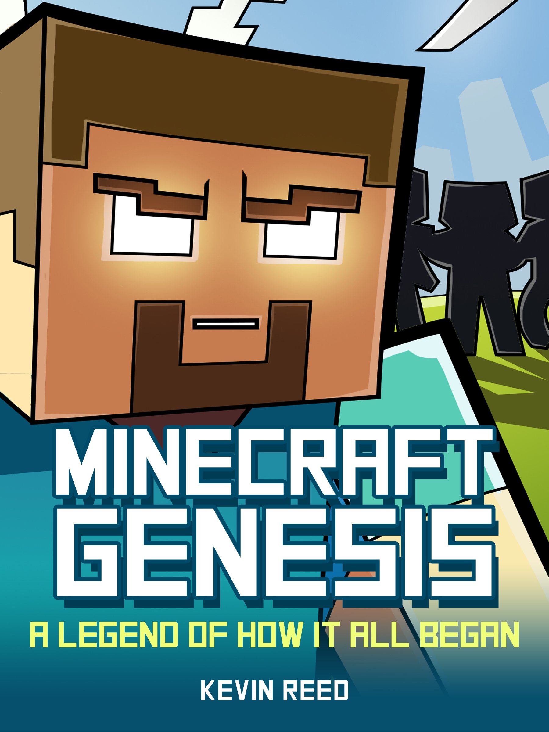 Minecraft: Genesis   A Legend of How It All Began: An Unofficial Minecraft Novel (English Edition)