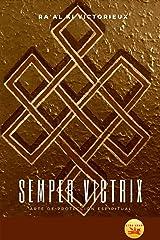 Semper Victrix: Arte de Protección Espiritual (Kundalini nº 2) (Spanish Edition) Kindle Edition