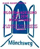 Pilgerwanderung auf dem Mönchsweg: 342 Kilometer von Glückstadt an der Elbe bis nach Burg auf Fehmarn