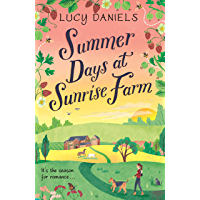 Summer Days at Sunrise Farm: the charming and romantic holiday read (Animal Ark Revisited Book 5) (English Edition)