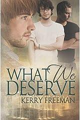 What We Deserve Kindle Edition