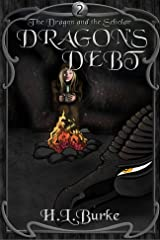 Dragon's Debt (The Dragon and the Scholar Book 2) Kindle Edition