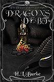 Dragon's Debt (The Dragon and the Scholar Book 2)
