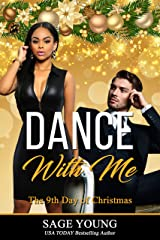 Dance With Me: The 9th Day of Christmas Novella; Drakos Brothers Series - Book 1 Kindle Edition