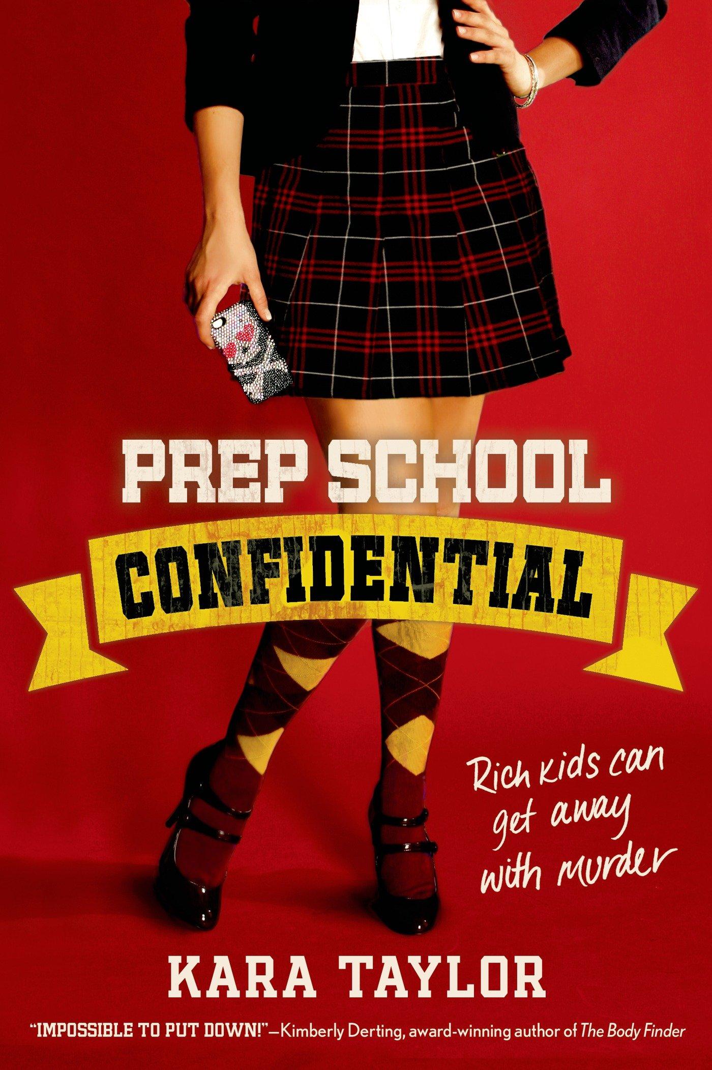 prep school confidential a prep school confidential novel kara