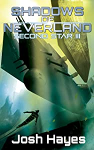 Shadows of Neverland (Second Star Book 3)