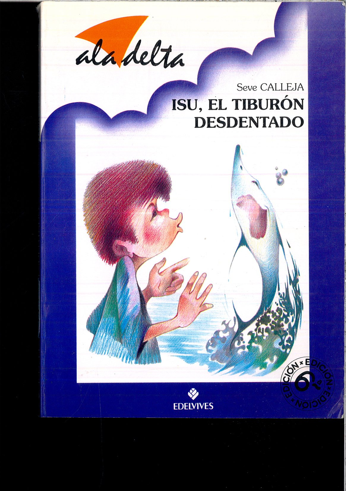 Isu,el tiburon desdentado (Ala Delta Azul): Amazon.es ...