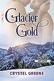 Glacier Gold (World of Love Book 22)