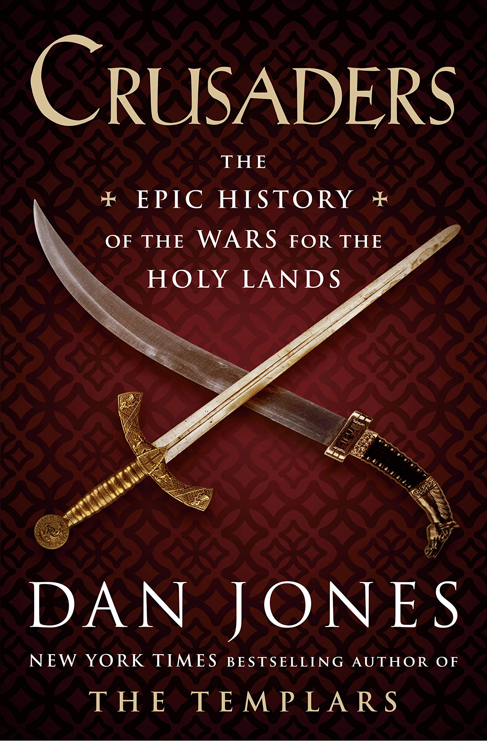Crusaders: The Epic History of the Wars for the Holy Lands by Viking