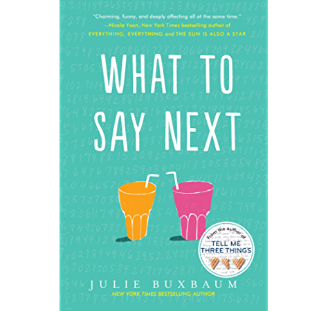 Amazon Com What To Say Next Ebook Buxbaum Julie Kindle Store