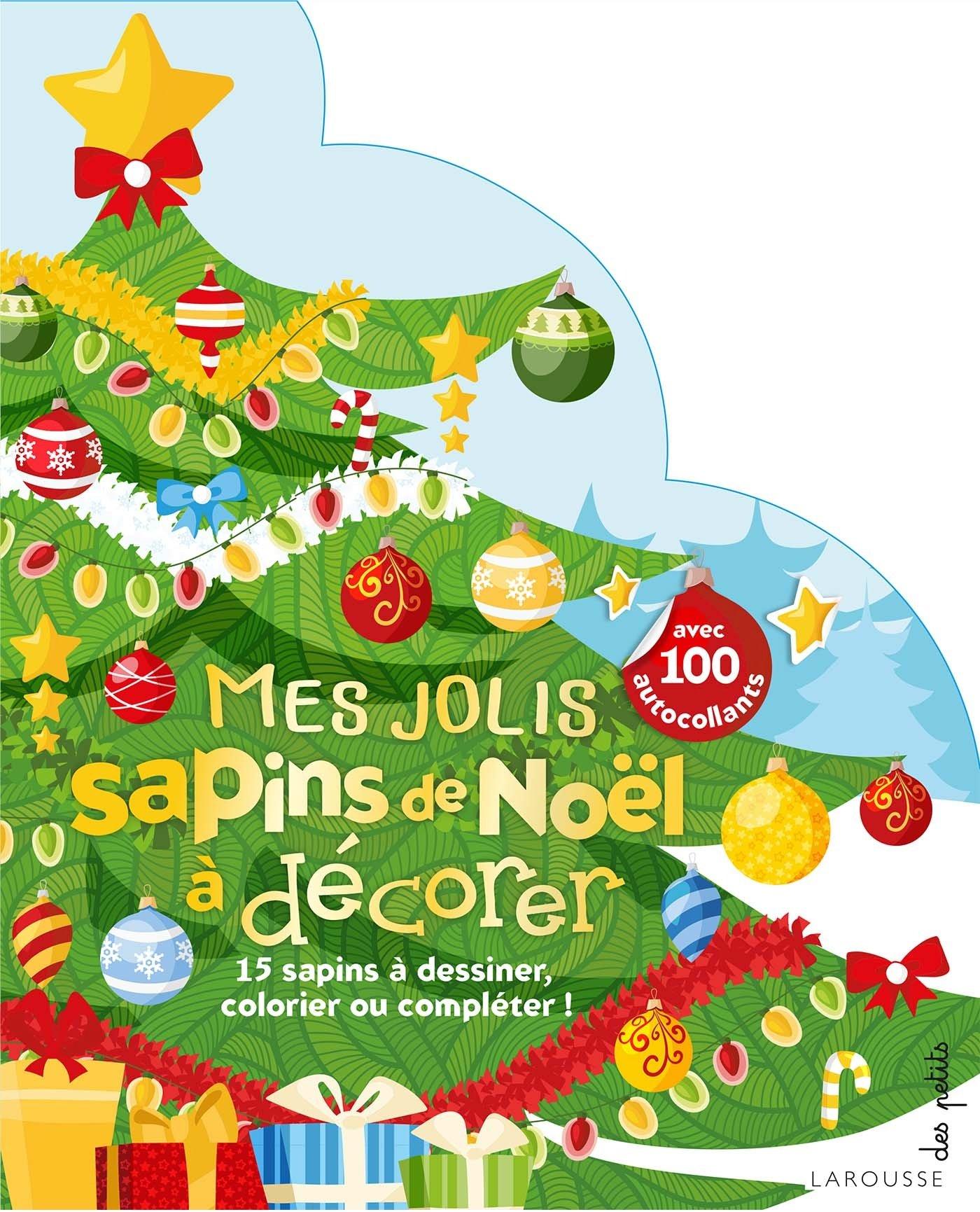 Mes Jolis Sapins De Noel A Decorer Special Fetes French Edition