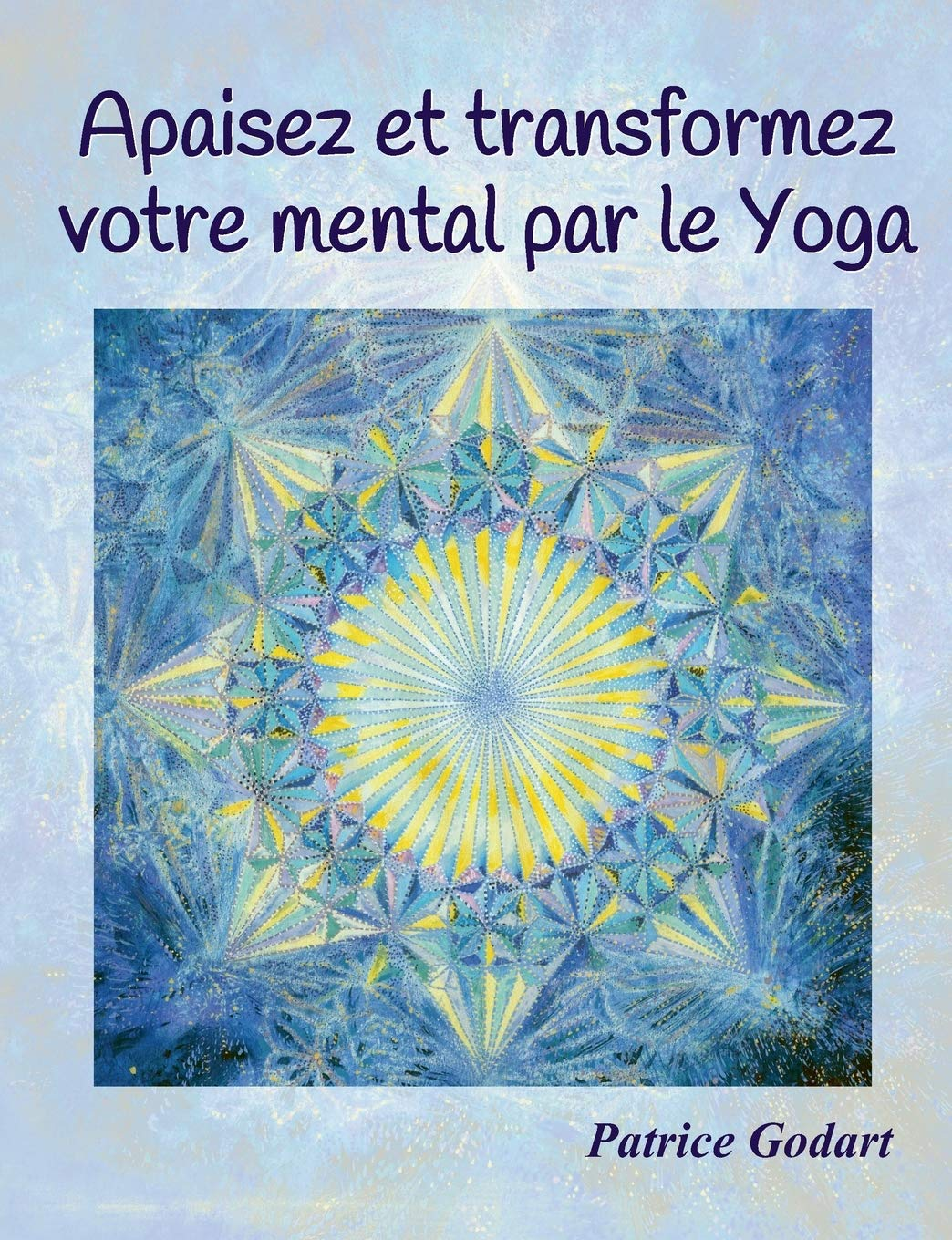 Apaisez et transformez votre mental par le Yoga: Amazon.es ...
