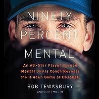 Ninety Percent Mental