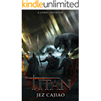 Titan: A LitRPG Adventure (UnderVerse Book 4)