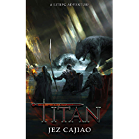 Titan: A LitRPG Adventure (UnderVerse Book 4) (English Edition)