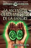 La Ascensión de los Maestros de la Sangre; Libro Cinco de la Saga Dragones de Durn (Los Dragones de Durn Saga nº 5)