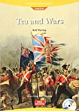 Tea and Wars: the Boston Tea Party and the Opium Wars (Book & Audio CD): World History Readers 3-8