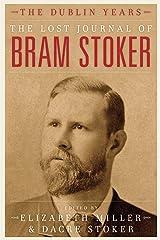 The Lost Journal of Bram Stoker: The Dublin Years Hardcover