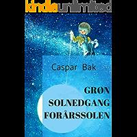 Grøn solnedgang forårssolen (Danish Edition)