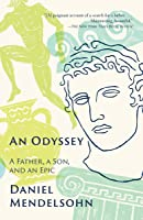 An Odyssey: A Father A Son And An Epic (English
